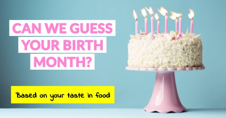 Can We Guess Your Birth Month Based On Your Taste In Food
