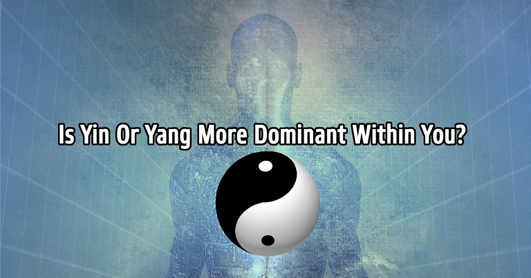 Is Yin Or Yang More Dominant Within You?