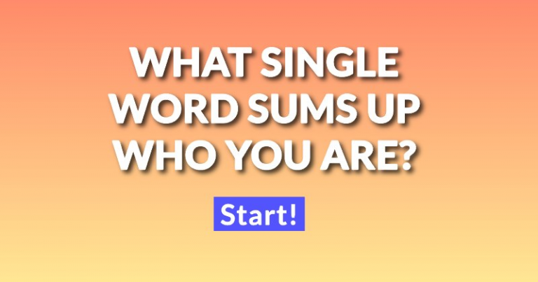 What Single Word Sums Up Who You Are?