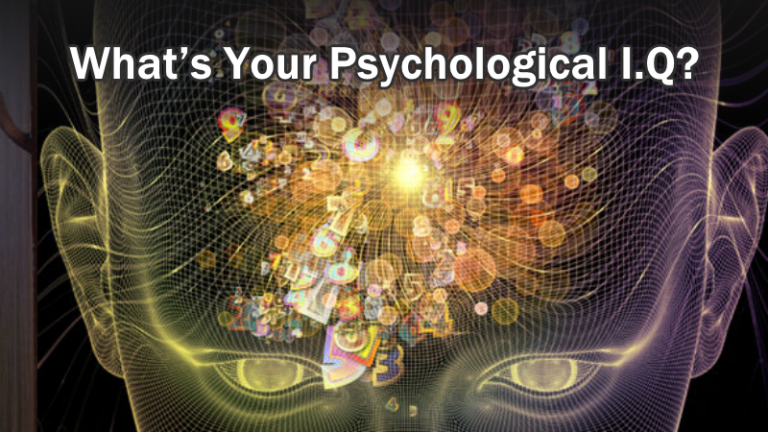 What's Your Psychological I.Q?